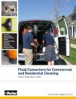 Fluid Connectors for Commercial and Residential Cleaning Quick Reference Guide