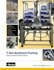 Parker T-Slot Aluminum Framing Catalog - IPS