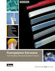 Fluoropolymer Extrusions - Fluid Handling & Electrical Insulation Products